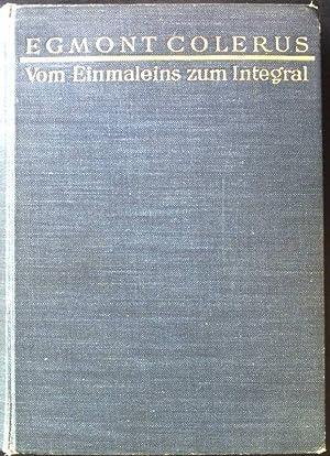 Vom Einmaleins zum Integral Mathematik fur Jedermann, Colerus, Egmont
