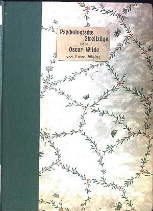 Psychologische Streifzüge über Oscar Wilde.: Weisz, Ernst: