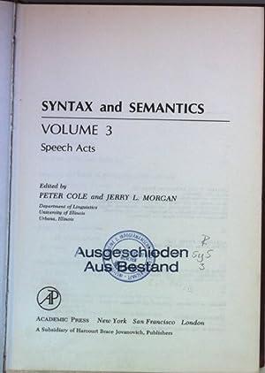 Syntax and Semantics: VOL.3: Speech Acts.: Kimball, John P.: