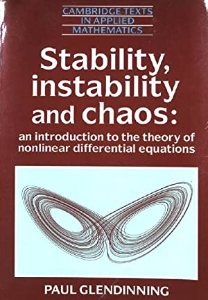 Stability, Instability and Chaos: An Introduction to: Glendinning, Paul: