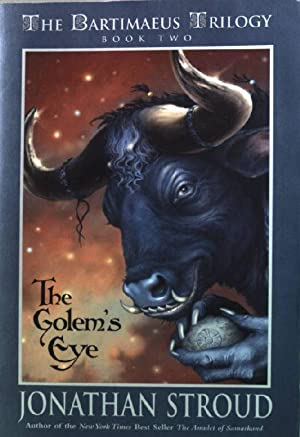 The Golem's Eye (The Bartimaeus trilogy, Band 2)
