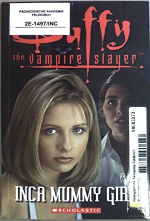Buffy the Vampire Slayer - Inca Mummy Girl (Scholastic ELT Reader)