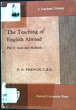 The Teaching of English Abroad.; Part I: French, F. G.: