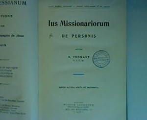 Ius Missionariorum - De Personis , editio: Vromant, G.: