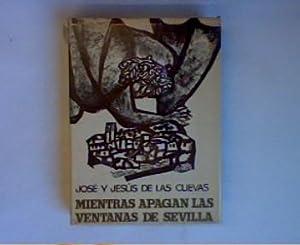 Mientras apagan las ventanas de Sevilla: Cuevas, José y