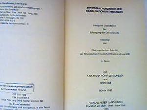 Zweitsprachenerwerb und Sozialisationsbedingungen. (Inaugural-Dissertation) Europäische Hochschulschriften Reihe: Röhr-Sendlmeier, Una Maria: