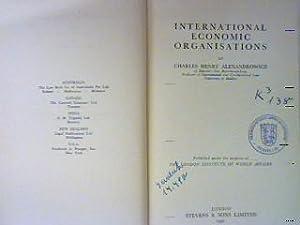 International Economic Organisations. The library of World: Alexandrowicz, Charles Henry: