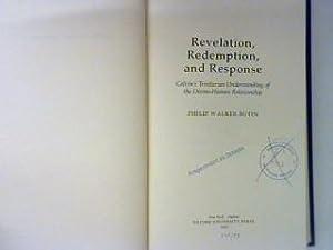 Revelation, Redemption, and Response : Calvin's Trinitarian: Butin, Philip Walker: