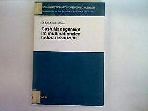 Cash-Management im multinationalen Industriekonzern.: Spahni-Klass, Almut: