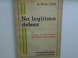 Na legitima defesa de heranca do Commendador: Vidal, A. Bento: