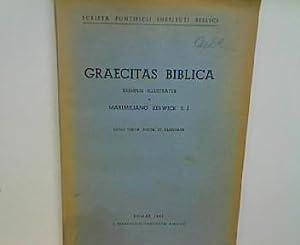 Graecitas Biblica - exemplis illustratur. Scripta pontificii: Zerwick, Maximiliano:
