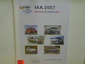 62. Internationale Automobilausstellung (IAA) - Frankfurt 2007 : Neuheiten der Wettbewerber - Katalog. ES-14 Wettbewerbsanalyse/ Oktober 2007;