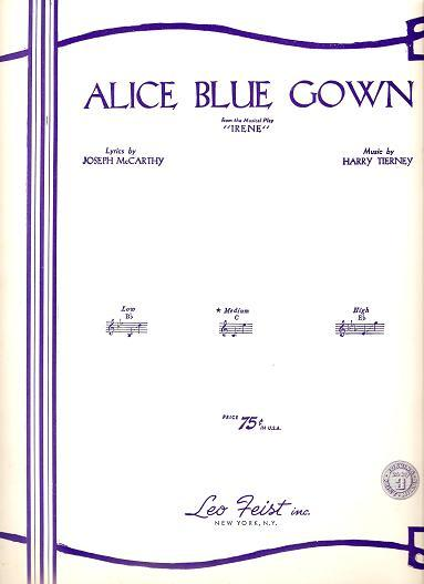 Sheet music (1) from this Broadway show. Song: Alice Blue Gown ...