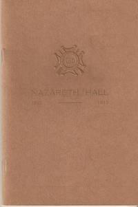 NAZARETH HALL: MORAVIAN BOARDING SCHOOL FOR BOYS --; 179th Annual Session, Ending June 13, 1912