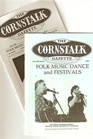 THE CORNSTALK GAZETTE: Folk Music, Dance and: Ellwood, Constance, editor
