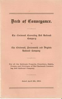 DEED OF CONVEYANCE: The Cincinnati Connecting Belt Railroad Company to The Cincinnati, Portsmouth...