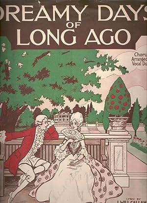 DREAMY DAYS OF LONG AGO; Lyric by: Dreamy.sheet music