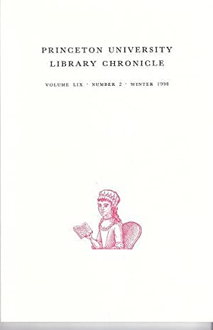 PRINCETON UNIVERSITY LIBRARY CHRONICLE:; Volume 59, No. 2, Winter 1998