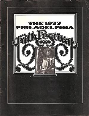 THE 1977 PHILADELPHIA FOLK FESTIVAL: Souvenir program.: Philadelphia Folksong Society