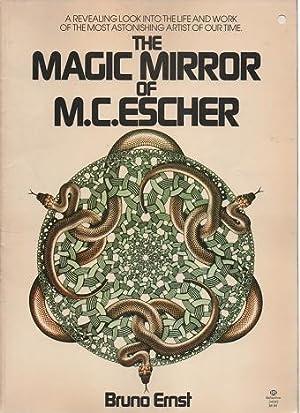 THE MAGIC MIRROR OF M.C. ESCHER:; A: Ernst, Bruno