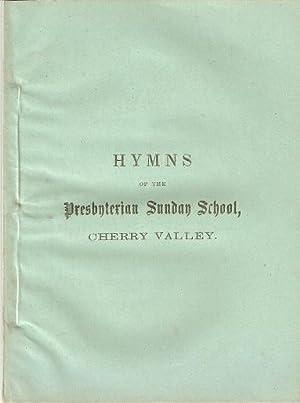 HYMNS OF THE PRESBYTERIAN SUNDAY SCHOOL, CHERRY: Presbyterian Church
