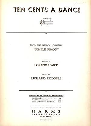 Sheet music (1) from this Broadway show. Song: Ten Cents A Dance.; Words by Lorenz Hart. Music by ...