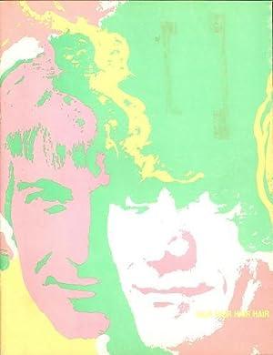 HAIR, THE AMERICAN TRIBAL LOVE ROCK MUSICAL:; Souvenir Book by Ed Gifford: HAIR