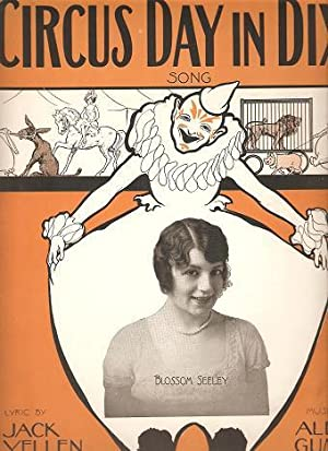 CIRCUS DAY IN DIXIE: Song.; Lyric by: Circus.sheet music