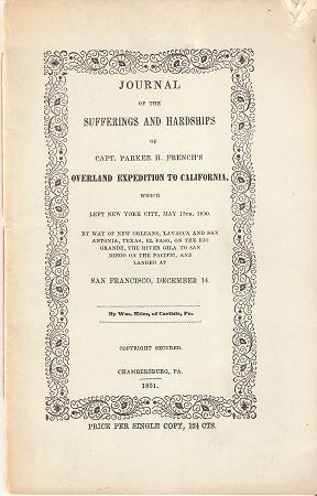 JOURNAL OF THE SUFFERINGS AND HARDSHIPS OF: Miles, William