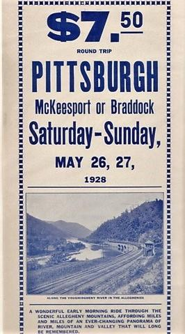 $7.50 ROUND TRIP, PITTSBURGH, McKEESPORT OR BRADDOCK, SATURDAY- SUNDAY, MAY 26, 27, 1928.