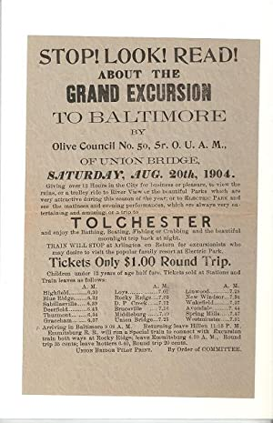 STOP! LOOK! READ! ABOUT THE GRAND EXCURSION TO BALTIMORE - Order of United American Mechanics; By...