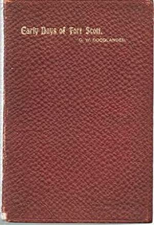 MEMOIRS AND RECOLLECTIONS OF C.W. GOODLANDER OF: Goodlander, C.W.