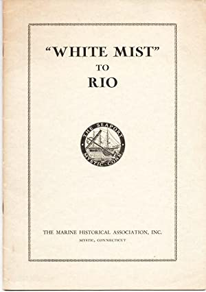 "WHITE MIST"" TO RIO: The 1953 South Atlantic Ocean Race: White, G.W. Blunt"