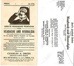 DREF'S HEADACHE POWDERS FOR HEADACHE AND NEURALGIA . Price 10 Cts .; Each powder contains 3 ...