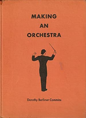 MAKING AN ORCHESTRA.; Illustrations by David T. Darling