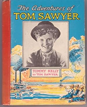 THE ADVENTURES OF TOM SAWYER:; With Tommy: Clemens, Samuel L.