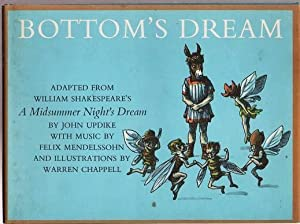 BOTTOM'S DREAM: Adapted from William Shakespeare's A Midsummer Night's Dream.; With Music by Feli...