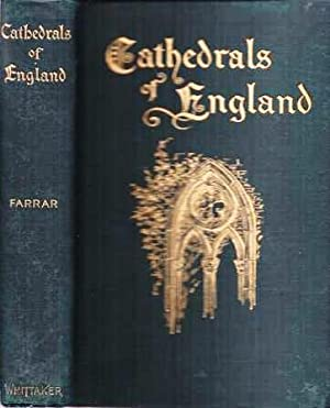 CATHEDRALS OF ENGLAND: Farrar, Frederic W. and others