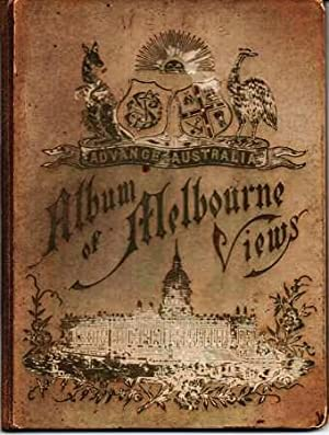 ALBUM OF MELBOURNE VIEWS: Advance Australia [cover: Australia, Melbourne