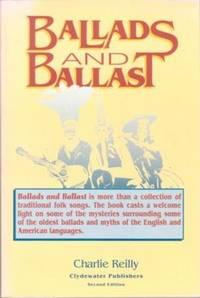 BALLADS AND BALLAST [signed]: Reilly, Charlie