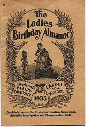 THE LADIES BIRTHDAY ALMANAC, 1935: Thedford's Black-Draught: Chattanooga Medicine Company