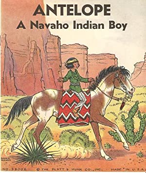 ANTELOPE: A NAVAHO INDIAN BOY