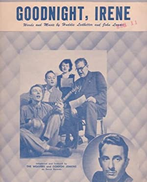 GOODNIGHT, IRENE.; Words and Music by Huddie: Goodnight.sheet music