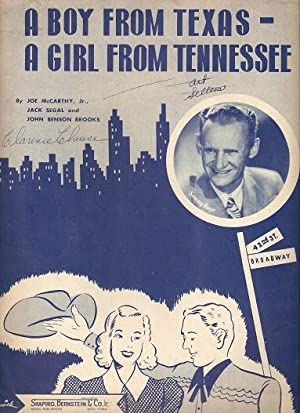 A BOY FROM TEXAS - A GIRL FROM TENNESSEE.; Words and music by Joe McCarthy, Jr., Jack Segal and J...