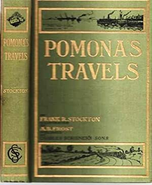 POMONA'S TRAVELS. Illustrated by A.B. Frost