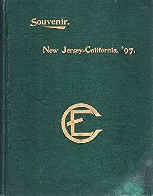 FROM NEW JERSEY TO CALIFORNIA, '97: A History of the Journey of the New Jersey C.E. Special to th...