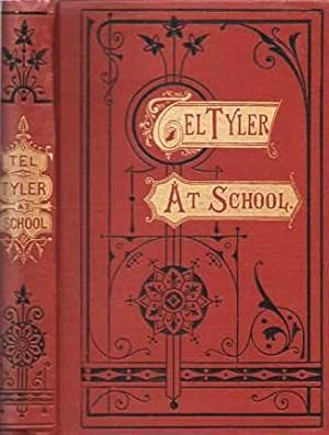 TEL TYLER AT SCHOOL: Third of the Goldy Books