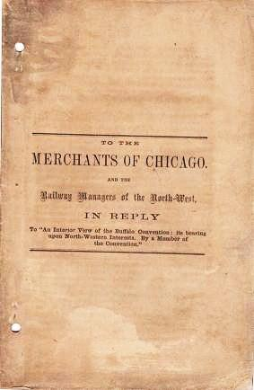 TO THE MERCHANTS OF CHICAGO, AND THE RAILWAY MANAGERS OF THE NORTH-WEST. In Reply to