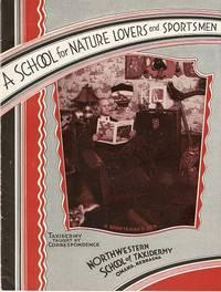 A SCHOOL FOR NATURE LOVERS AND SPORTSMEN: Elwood, J.W.