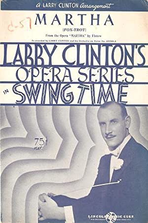 MARTHA (Fox-Trot): Larry Clinton's Opera Series in: Martha.sheet music